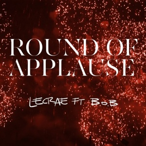 lecrae-round-of-appluase-ft-bob